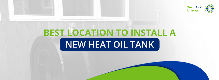 01-Best Location to Install a New Heat Oil Tank