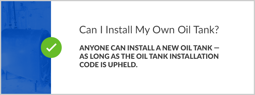 03-Can-I-Install-My-Own-Oil-Tank