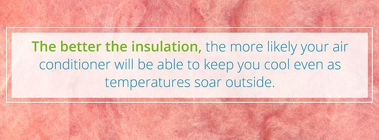 have good insulation