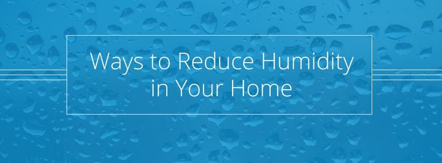 reduce home humidity