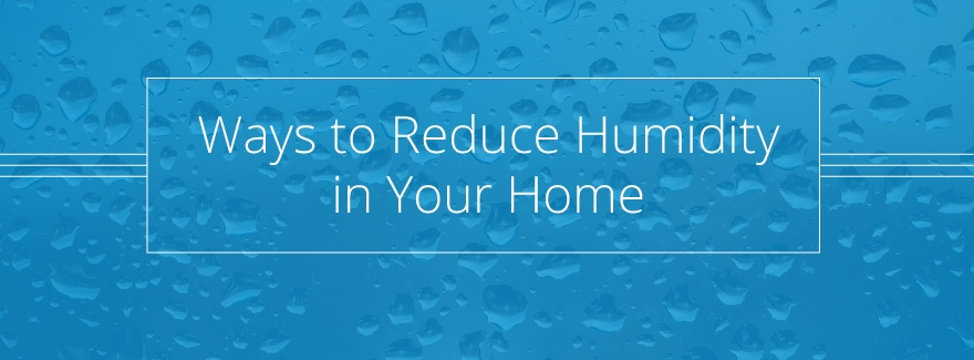 reduce home humidity